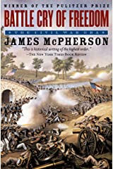 Battle Cry of Freedom: The Civil War Era (Oxford History of the United States Book 6) Kindle Edition
