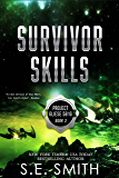 Survivor Skills: Project Gliese 581g Book 3