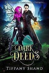 Dark Deeds: The Andovia Chronicles Prequel Kindle Edition