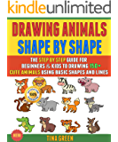 Drawing Animals Shape By Shape: The Step By Step Guide For Beginners & Kids To Drawing 150+ Cute Animals Using Basic Shapes And Lines (Box Set).