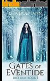 Gates of Eventide: A Medieval Fantasy (Dies Irae Book 3)