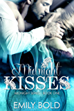 Midnight Kisses (Midnight Series Book 1)