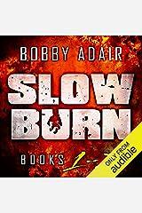Slow Burn: Box Set 1-3 Audible Audiobook