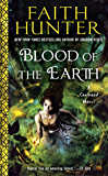 Blood of the Earth (A Soulwood Novel)