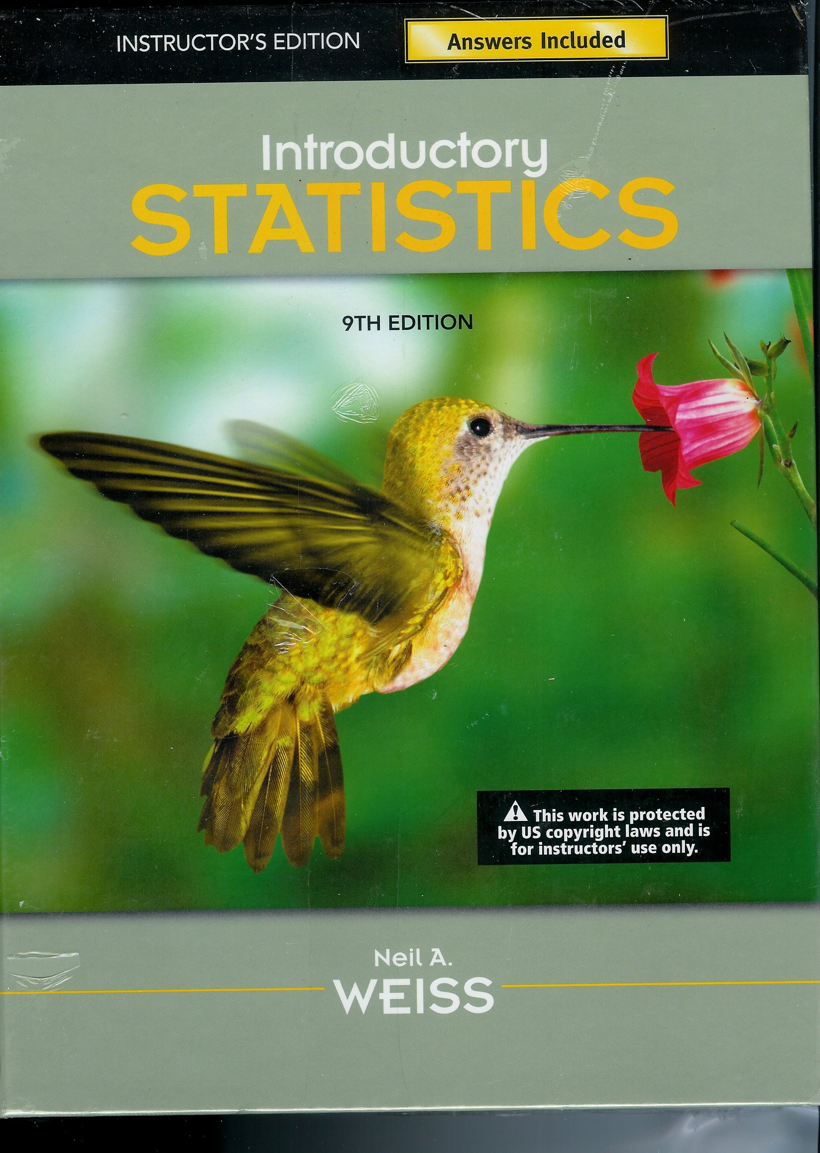 Introductory Statistics 9th Edition: Instructor's Edition Answers Included:  Neil A. Weiss: 9780321691330: Amazon.com: Books