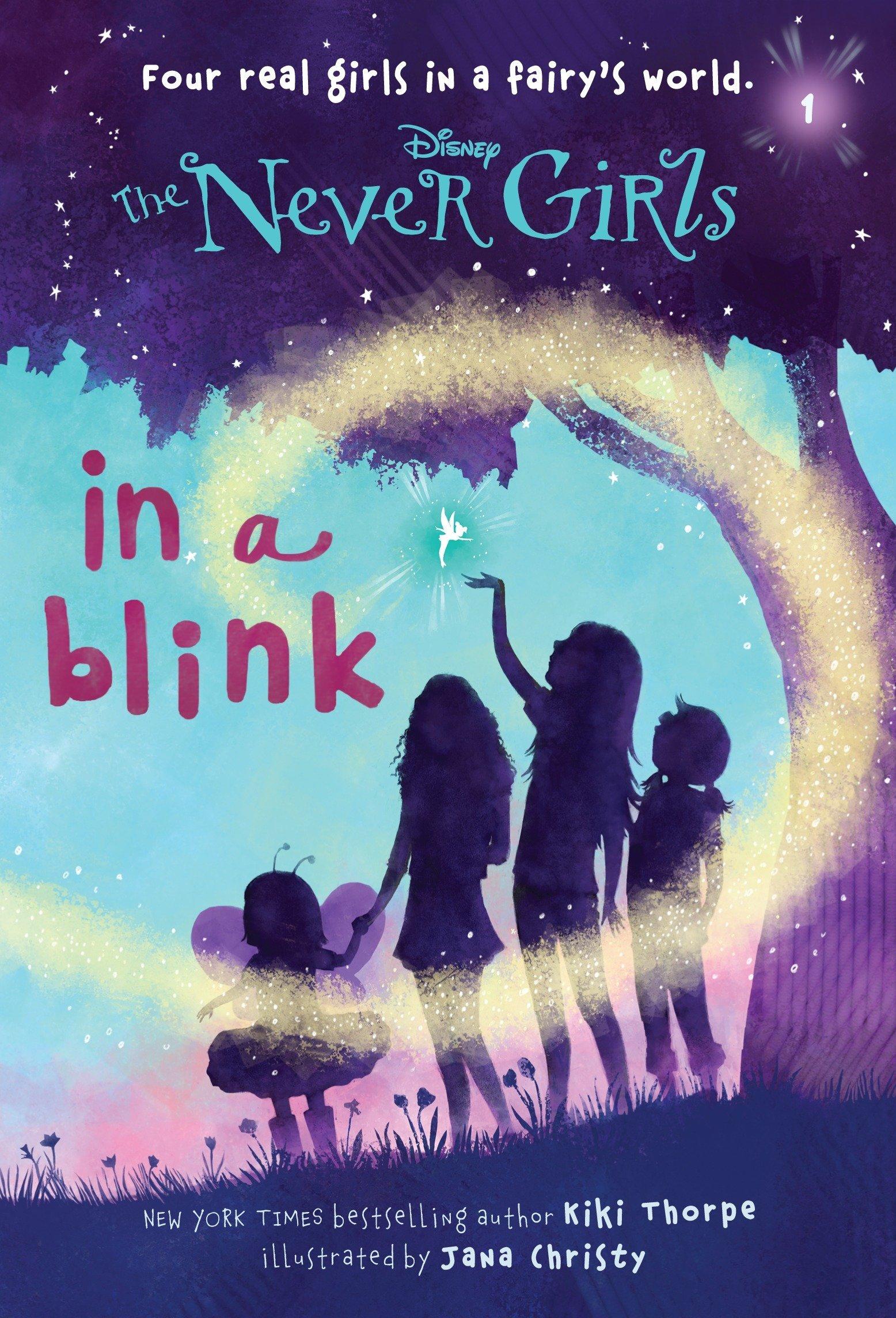 Amazon Never Girls 1 In A Blink Disney The 9780736427944 Kiki Thorpe Jana Christy Books