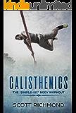 "Calisthenics: The ""Simple-Six"" Body Workout"
