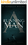 A Running Man (The Hendershot Series Book 2)