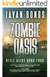 Zombie Oasis: Still Alive Book Four
