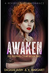 Awaken (The Sleeping Court Book 2) Kindle Edition