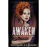 Awaken (The Sleeping Court Book 2)