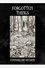 Forgotten Things Kindle Edition