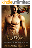 Wruin (Brothers Of The Dark Places Book 1)