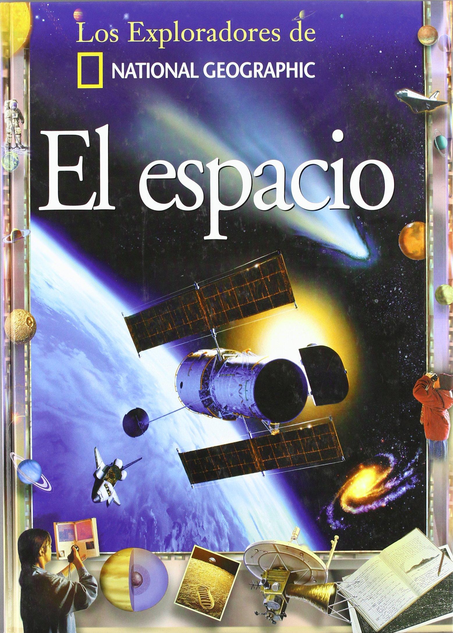 Download El Espacio/Space (Coleccion Exploradores) (Exploradores de National Geographic) (Spanish Edition) PDF