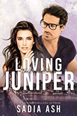 Loving Juniper (Smoke Series Book 4) Kindle Edition
