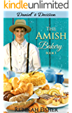 Daniel's Choice (The Amish Bakery Book 1)