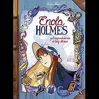 Enola Holmes y el sorprendente caso de Lady Alistair (Enola Holmes. La novela gráfica 2) (Spanish Edition)