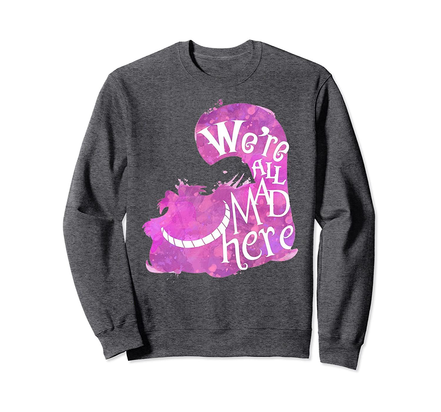Cheshire Alice Cat We're All Mad Here Watercolor Sweatshirt-alottee gift