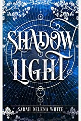Shadow Light: A Short Fairy Tale Kindle Edition