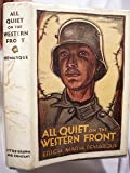 All Quiet on the Western Front 1ST Us Edition [Hardcover]
