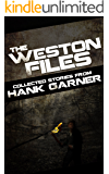 The Weston Files: collected stories from Hank Garner