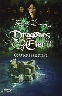 Corazones de nieve. Dragones de Eter 2 (Dragones De Éter) (Spanish Edition