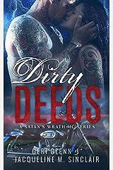 Dirty Deeds: Satan's Wrath MC Kindle Edition