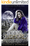Evermore (Crystal Lake Pack Book 3)