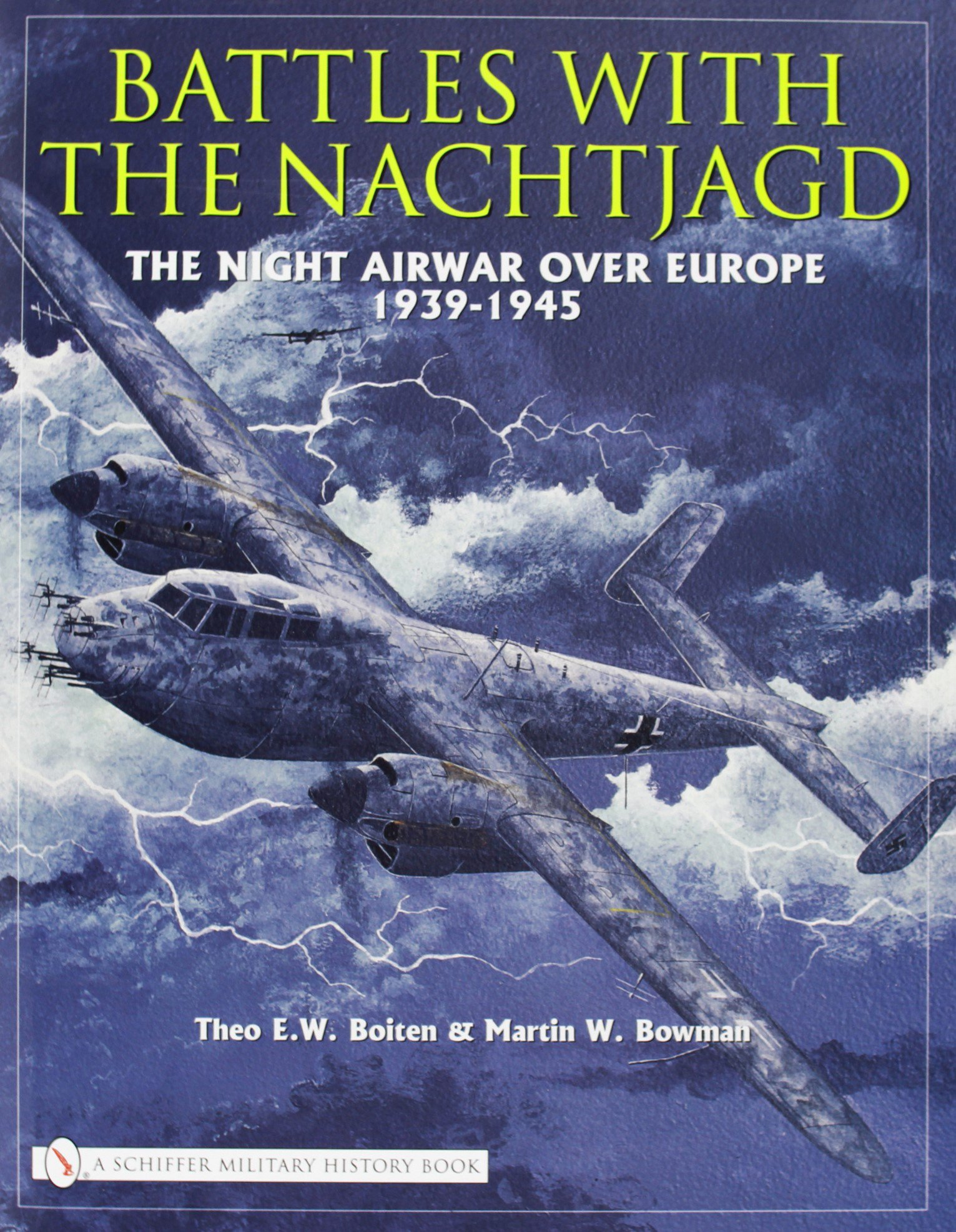 Battles with the Nachtjagd: The Night Airwar Over Europe 1939-1945 pdf epub