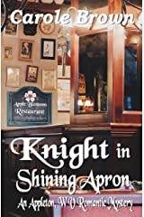 Knight in Shining Apron (An Appleton, WV Romantic Mystery Book 2) Kindle Edition