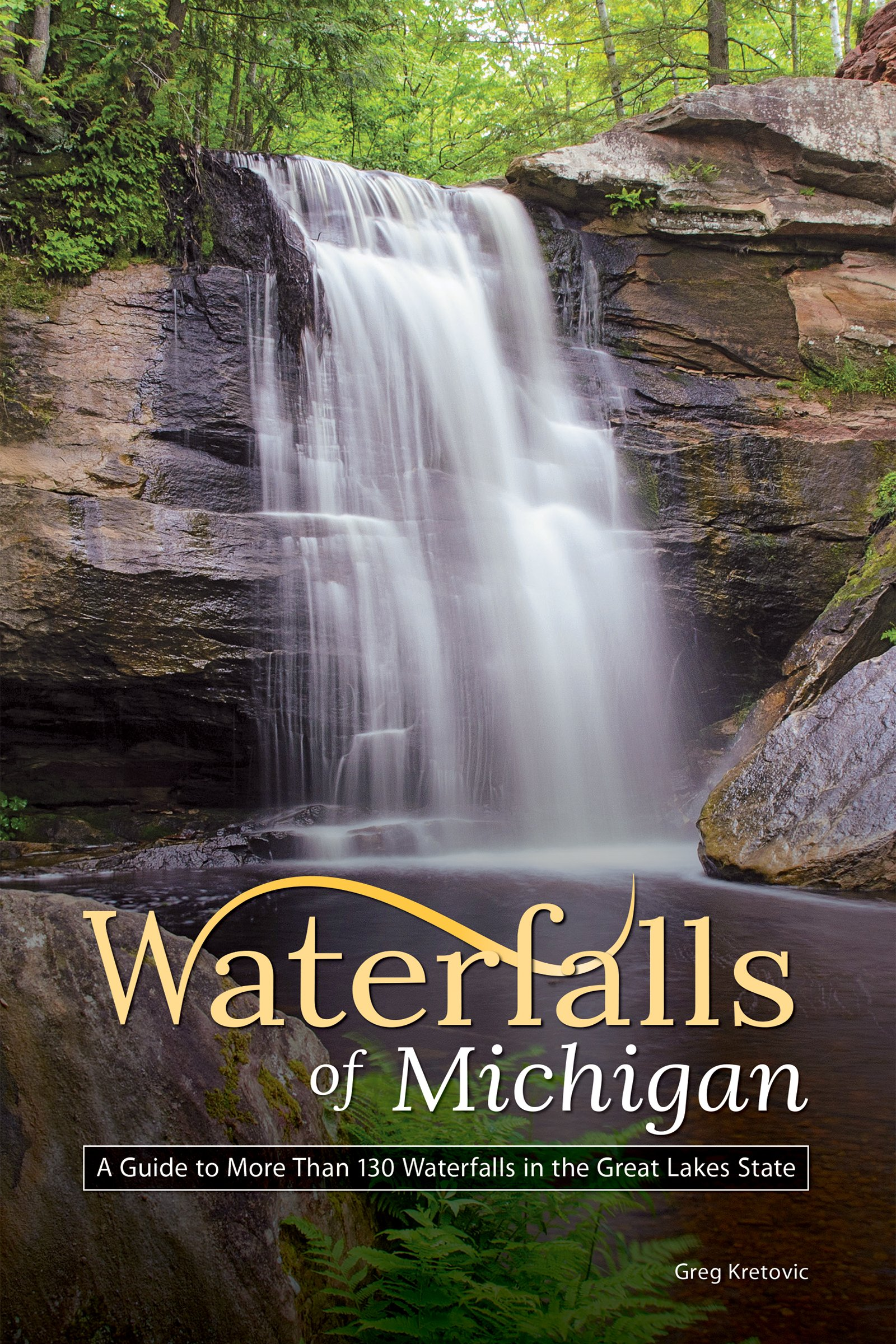Waterfalls of Michigan: Your Guide to the Most Beautiful Waterfalls (Best Waterfalls by State)