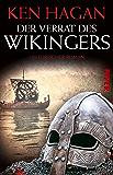 Der Verrat des Wikingers: Historischer Roman (German Edition)
