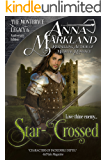 Star-Crossed (The Montbryce Legacy Anniversary Edition Book 6)