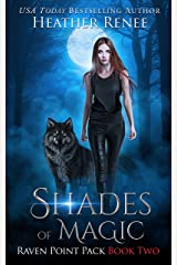 Shades of Magic (Raven Point Pack Trilogy Book 2) Kindle Edition