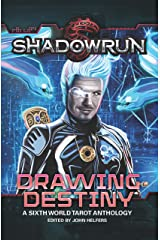 Shadowrun: Drawing Destiny: A Sixth World Tarot Anthology (Shadowrun Anthology Book 3) Kindle Edition
