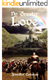 No Greater Love (True Love Series Book 2)