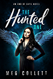 The Hunted One (End of Days Series Book 1)