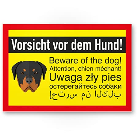 Rottweiler Cartel - Vorsicht Antes de perro, carteles Nota ...