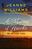 A Mating of Hawks (The Arizona Saga Book 3)