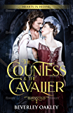 The Countess and the Cavalier (Hearts in Hiding Book 4)