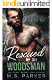 Rescued by the Woodsman (English Edition)