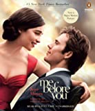 Me Before You: A Novel (Movie Tie-In) (Me Before You Trilogy)