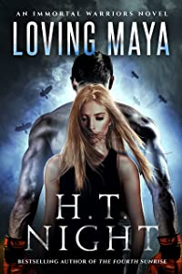 Loving Maya (Immortal Warriors Book 3)