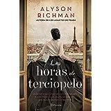 Las horas de terciopelo (Fuera de colección) (Spanish Edition)