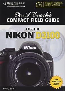 amazon com nikon d3100 digital field guide 9780470648650 j rh amazon com Nikon D7000 Nikon D3100 Digital Camera