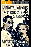 Strange Affairs and Curious Cases: A Burton & Swinburne Companion