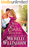 What the Earl Needs Now (The Earls Next Door Book 2) (English Edition)