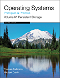 Operating Systems: Principles and Practice (Volume 4 of 4)