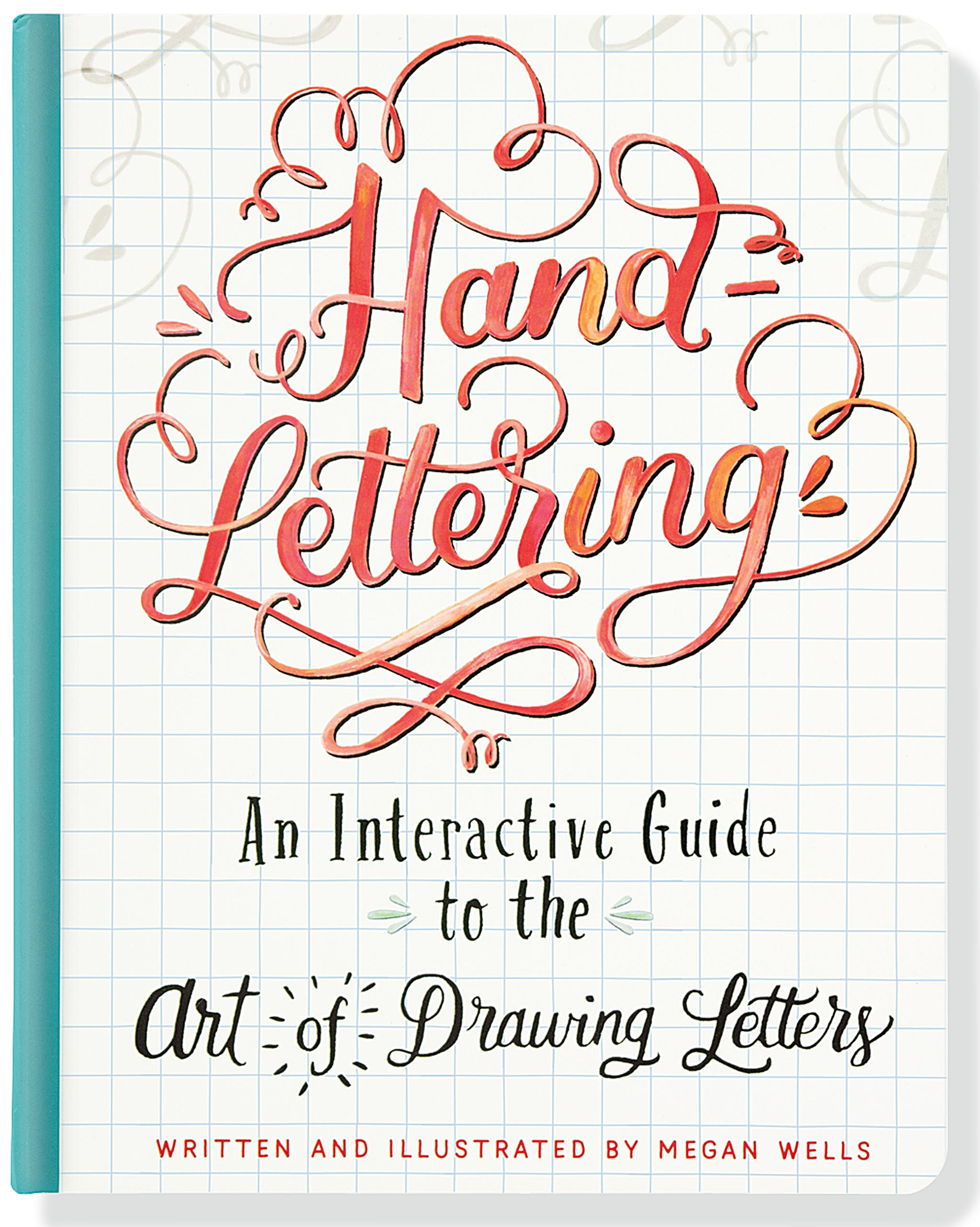 Hand Lettering An Interactive Guide To The Art Of Drawing Letters Megan Wells 9781441322012 Amazon Books