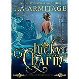 Lucky Charm (A Cinderella Reverse Fairytale Book 2)